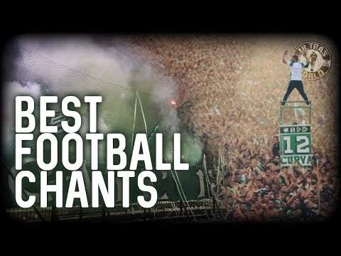 Best Football Chants