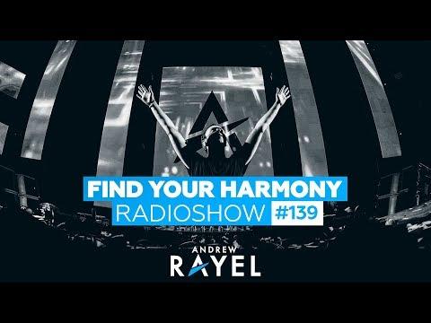 Andrew Rayel - Find Your Harmony Radioshow 139