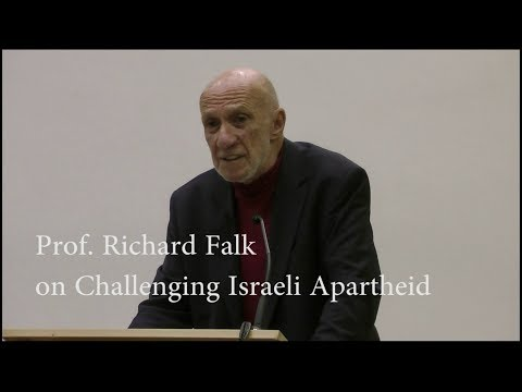 Richard Falk - Challenging Israeli Apartheid