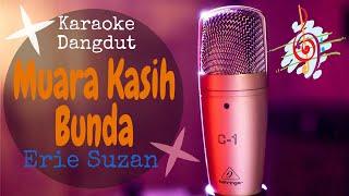 Karaoke Muara Kasih Bunda - Erie Suzan (Karaoke Dangdut Lirik Tanpa Vocal)