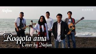 Roqqota aina cover by Nafian sholawat acoustic