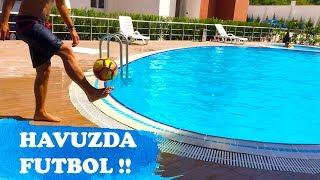Havuzda Futbol Oynamak !!
