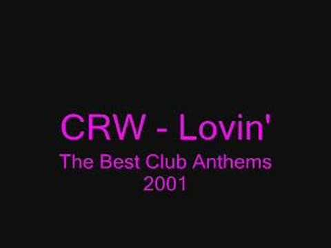 CRW - Lovin' (Original)