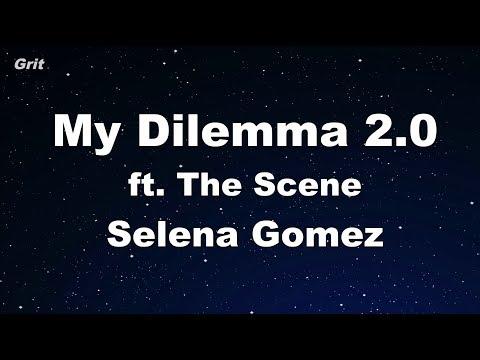 My Dilemma 2.0 - Selena Gomez & The Scene Karaoke 【No Guide Melody】 Instrumental