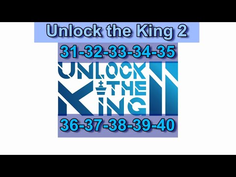 "Mouggier solves ""Unlock the King 2"" (31-40)  "