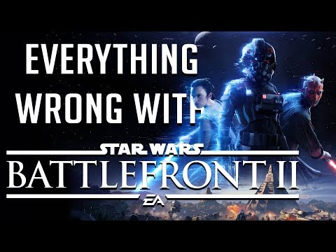 GamingSins: Everything Wrong with Star Wars Battlefront II (2017)
