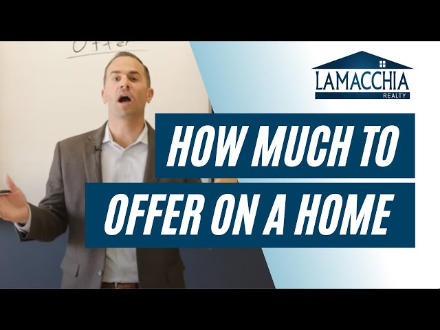 How Much Should You Offer on a Home?