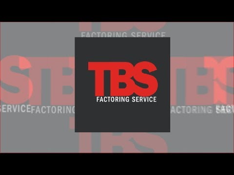 Get Paid Faster with TBS Factoring Service!