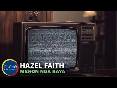 Hazel Faith | Meron Nga Kaya | Official Lyric Video