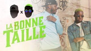 Le D x OhMonDieuSalva - La Bonne Taille (Clip Officiel)