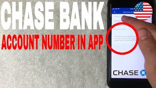 ✅  How To Find Chase Bank Account Number On Mobile App 🔴