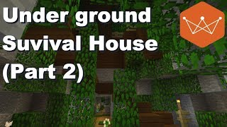 Roofed Forest Underground survival house part 2 Minecraft Tutorial
