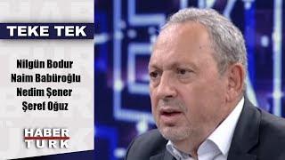 Teke Tek - 9 Ekim 2018 (Nilgün Bodur - Naim Babüroğlu, Nedim Şener, Şeref Oğuz)