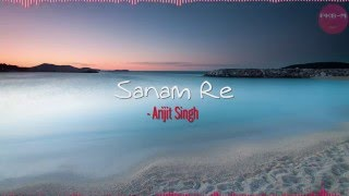 Gambar cover Sanam Re - MITHOON FEATURING ARIJIT SINGH.