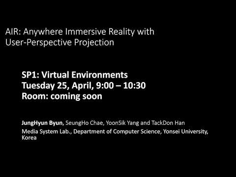 [EG 2017 Fast Forward] AIR: Anywhere Immersive Reality with User-Perspective Projection