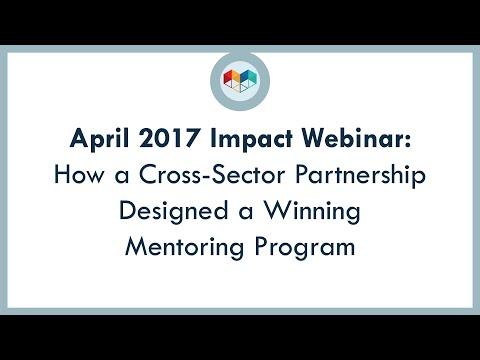 How a Cross-sector Partnership Designed a WINning Mentoring Program (April 2017)