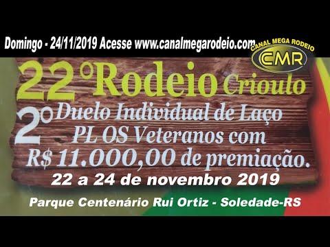 22º Rodeio Crioulo do Piquete Os Veteranos - Domingo 24/11/2019-Soledade-RS