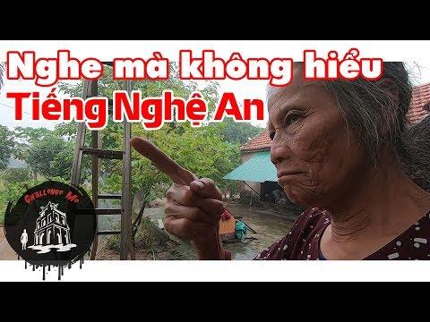 Vùng có giọng nói khó nghe nhất Việt Nam - Cảnh giới cao nhất của tiếng Nghệ   Thông tin phim chiếu rạp hay nhất 1