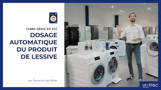 Lave-linge - Mode d'emploi | MINI-SÉRIE EP#3 : Le dosage automatique