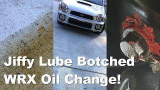 Jiffy Lube Botched My WRX Oil Change