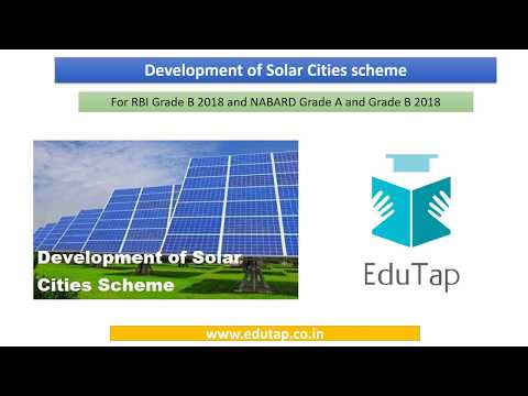 Development Of Solar Cities Scheme explained for RBI and NABARD 2018