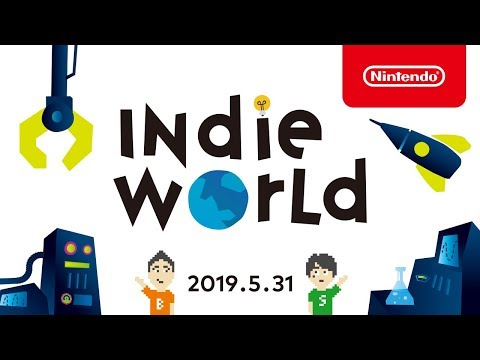 Indie World 2019.5.31