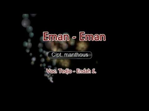 Tedjo & Endah. S - EMAN - EMAN