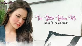 Download Lirik Lagu Raisa Ft. Kara Chenoa - You Better Believe Me (Lyric)