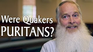 Were Quakers Puritans?
