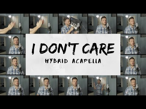 Ed Sheeran & Justin Bieber - I Don&39;t Care HYBRID ACAPELLA on Spotify & Apple