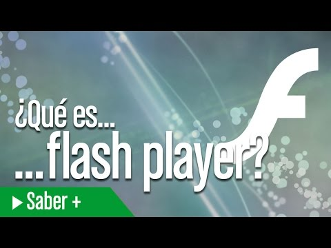 ¿Qué es... Adobe Flash Player?