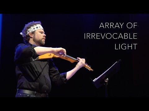 Array of Irrevocable Light - Doc Wallace Music - MWROC 2016