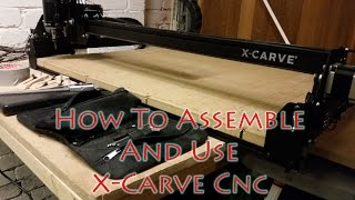 X-carve Cnc From Inventables - Assembly And Review