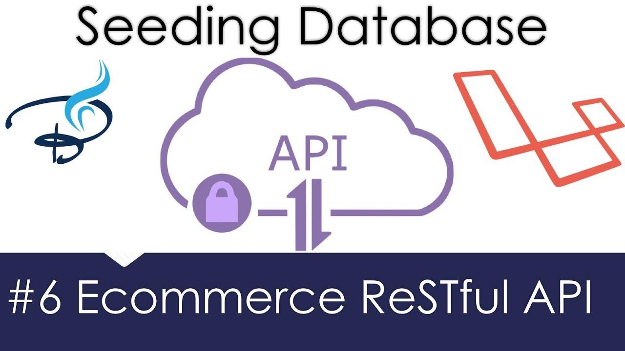 Ecommerce Restful API Laravel | Database Seeding with Faker Library #6