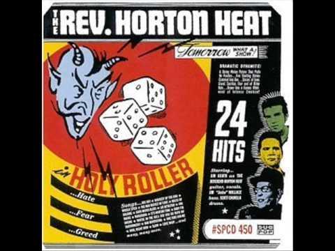 Reverend Horton Heat  Ba, Im Drunk