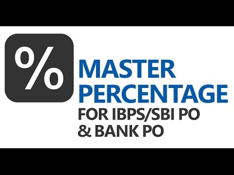 Tricks to Solve Questions on Percentage [IBPS/SBI PO, Bank PO, SSC CGL]