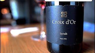Croix d'or Syrah - недорогое вино на каждый день, Сева Сомелье