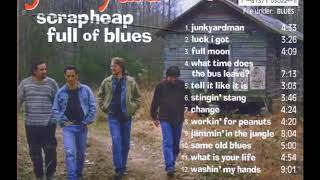 Junkyardmen - Scrapheap Full Of Blues (Full Album)