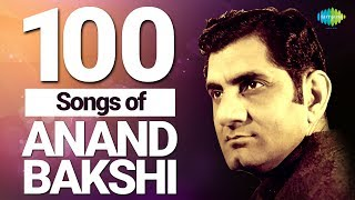 Top 100 Songs of Anand Bakshi | आनंद बक्शी के 100 गाने | HD Songs | One Stop Jukebox