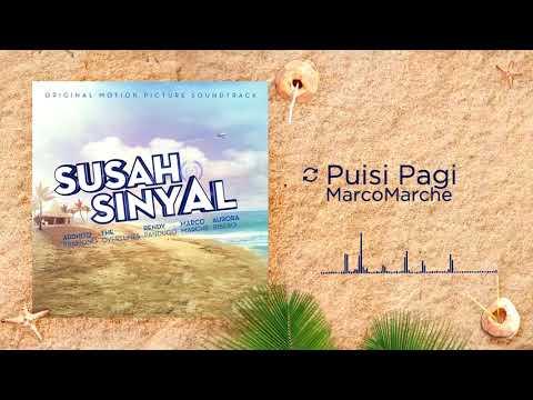 MarcoMarche - Puisi Pagi (OST. SUSAH SINYAL)