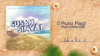 Download MarcoMarche - Puisi Pagi (OST. SUSAH SINYAL) Mp3