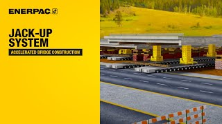 Jack Up System - Accelerated Bridge Construction | Enerpac
