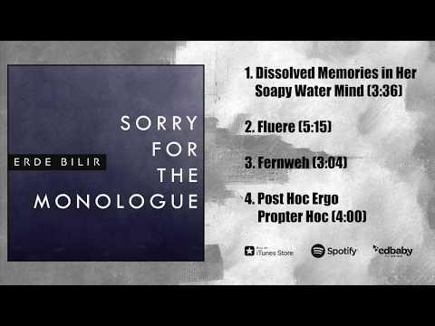 Erde Bilir - Sorry for the Monologue (Full EP2018 Official)