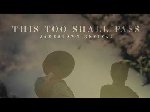 Jamestown Revival Channel Simon & Garfunkel in New 'This Too Shall Pass'