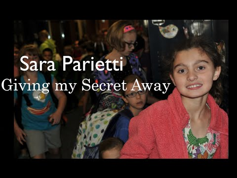 I'm giving my secret away...by Sara Parietti