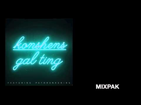 Konshens - Gal Ting (Feat. Patoranking) [Produced by Dre Skull]