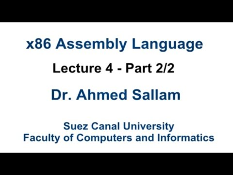 x86 Assembly Language - لغة التجميع - Lecture 4 Part 2\2