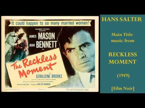 Hans Salter: music from Reckless Moment (1949)