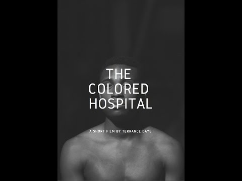 The Colored Hospital: A Visual Poem