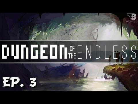 Bad Planning! - Ep. 3 - Dungeon of the Endless - Full Release - Let